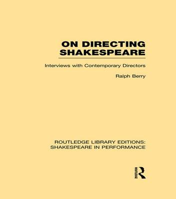 On Directing Shakespeare by Ralph Berry