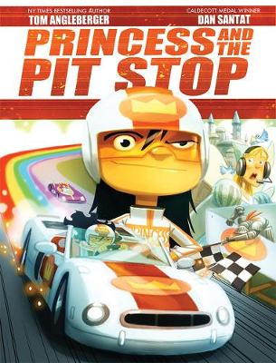 Princess and the Pit Stop by Tom Angleberger
