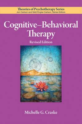 Cognitive-Behavioral Therapy by Michelle G. Craske