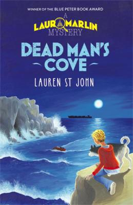 Laura Marlin Mysteries: Dead Man's Cove by Lauren St. John