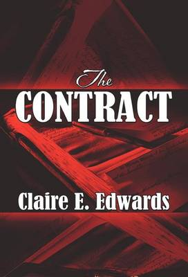 The Contract by Claire E Edwards