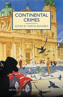 Continental Crimes by Chief Scientist Martin Edwards