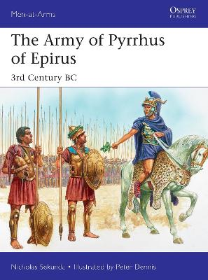 The Army of Pyrrhus of Epirus: 3rd Century BC book