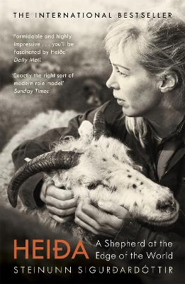 Heida: A Shepherd at the Edge of the World by Steinunn Sigurdardottir
