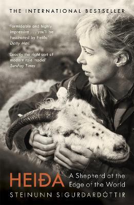 Heida: A Shepherd at the Edge of the World by Steinunn Sigurdardottir