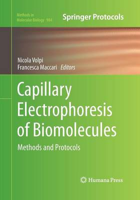 Capillary Electrophoresis of Biomolecules by Nicola Volpi