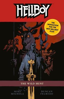 Hellboy: The Wild Hunt 2nd Edition by Mike Mignola