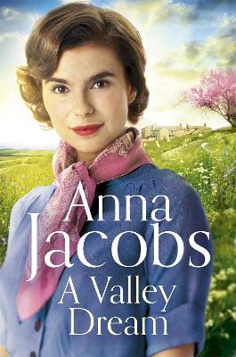A Valley Dream: Book 1 in the uplifting new Backshaw Moss series book