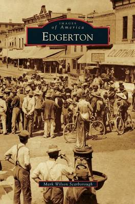 Edgerton by Mark Wilson Scarborough