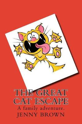 The Great Cat Escape by Jenny Brown