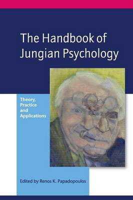 The Handbook of Jungian Psychology by Renos K. Papadopoulos