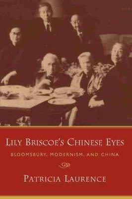 Lily Briscoe's Chinese Eyes by Patricia Laurence