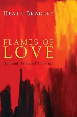 Flames of Love by Heath Bradley