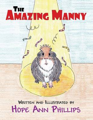 The Amazing Manny by Hope Ann Phillips