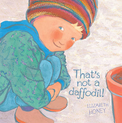 That'S Not a Daffodil! book