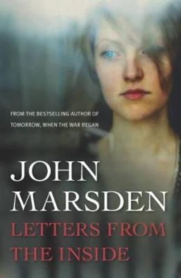 Letters from the Inside by John Marsden