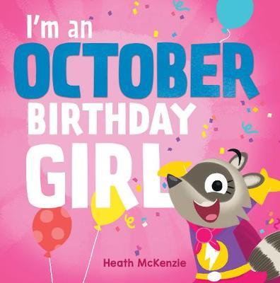 I'M an October Girl by Heath McKenzie