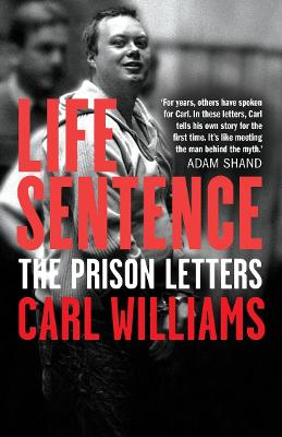 Life Sentence: The prison letters book