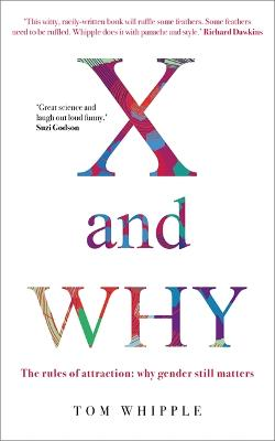 X and WHY by Tom Whipple