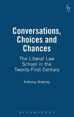 Conversations, Choices and Chances by Anthony Bradney