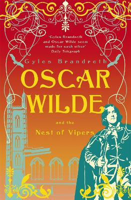 Oscar Wilde and the Nest of Vipers by Gyles Brandreth