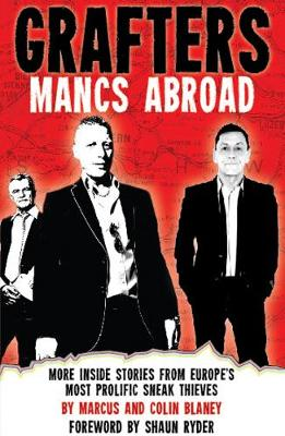 Grafters -- Mancs Abroad by Shaun Ryder