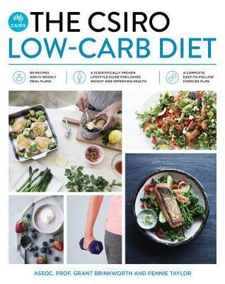 The CSIRO Low-Carb Diet by Professor Grant Brinkworth
