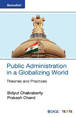 Public Administration in a Globalizing World by Bidyut Chakrabarty