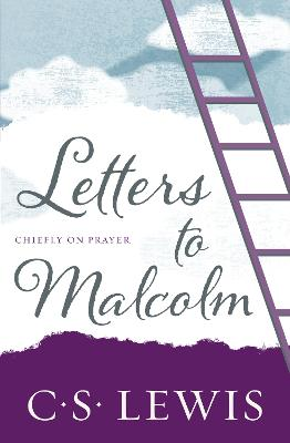 Letters to Malcolm: Chiefly on Prayer book