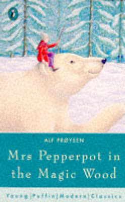 Mrs Pepperpot in the Magic Wood And Other Stories by Alf Proysen
