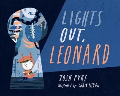 Lights Out, Leonard by Josh Pyke