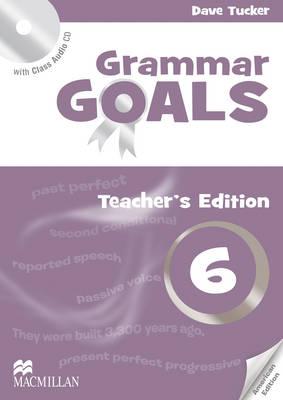 American Grammar Goals Level 6 Teacher's Book Pack by Dave Tucker