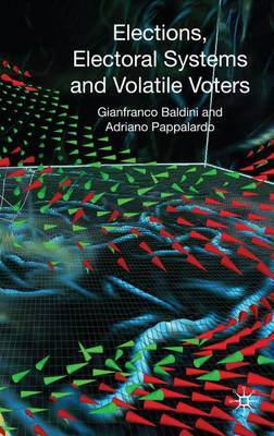 Elections, Electoral Systems and Volatile Voters book