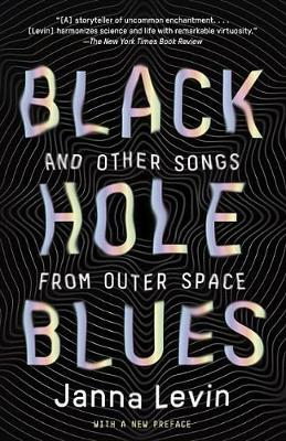 Black Hole Blues and Other Songs from Outer Space book
