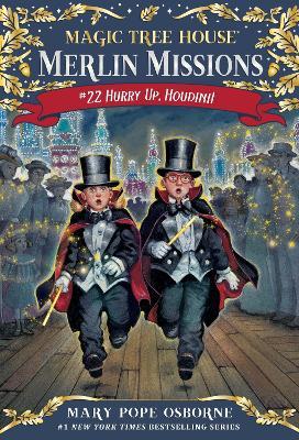 Magic Tree House #50 Hurry Up, Houdini! by Mary Pope Osborne