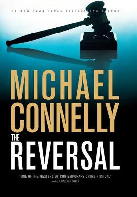 Reversal by Michael Connelly