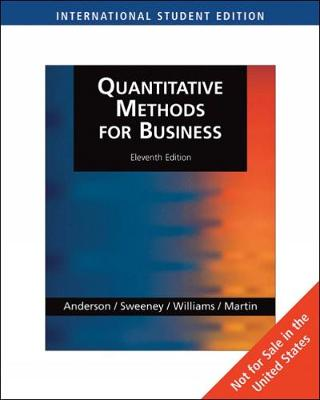 Quantitative Methods for Business, International Edition (with Student CD-ROM) by David Anderson