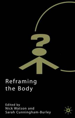 Reframing the Body by Nick Watson