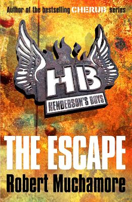 Henderson's Boys: The Escape by Robert Muchamore