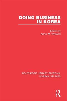 Doing Business in Korea book