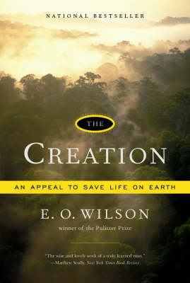 The Creation by Edward O. Wilson