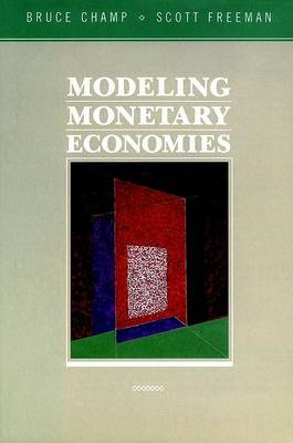 Model Economies with Money by Bruce Champ