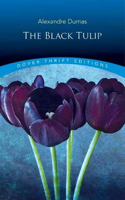 Black Tulip by Alexandre Dumas