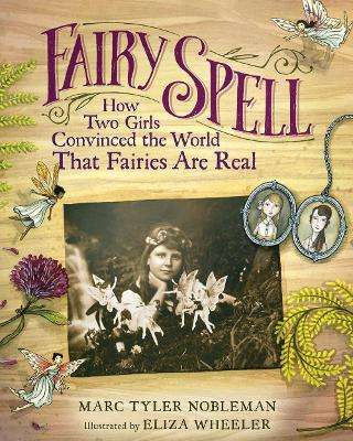 Fairy Spell by Marc Tyler Nobleman