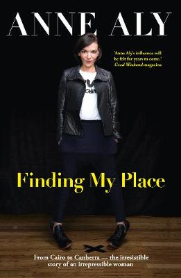 Finding My Place by Anne Aly