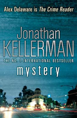 Mystery (Alex Delaware series, Book 26) by Jonathan Kellerman