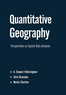 Quantitative Geography by A. Stewart Fotheringham