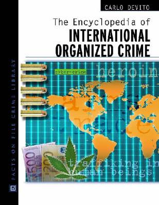 Encyclopedia of International Organized Crime by Jerry Capeci