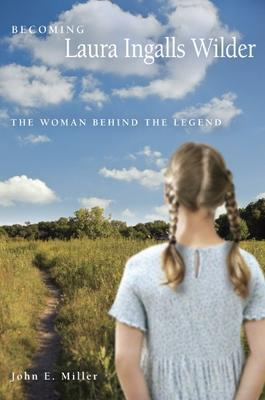 Becoming Laura Ingalls Wilder book