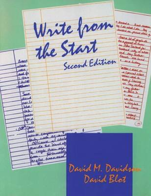 Write from the Start by David Blot